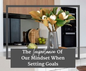 Mindset When Setting Goals