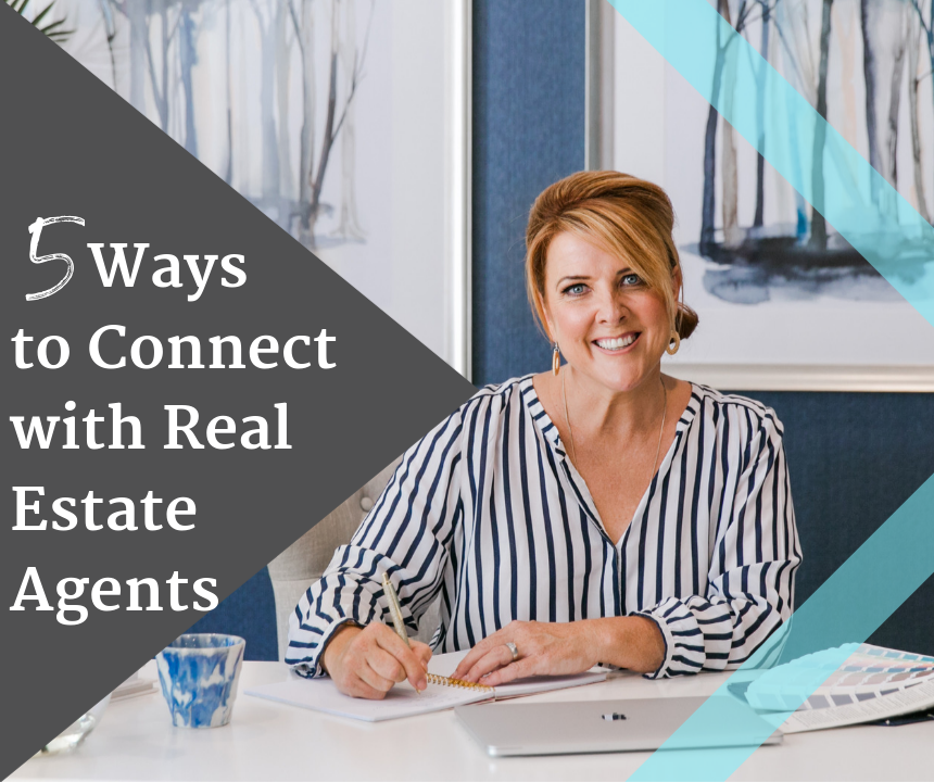 5 Ways to Connect with Real Estate Agents