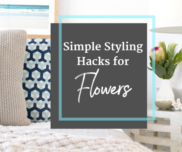 styling hacks flowers