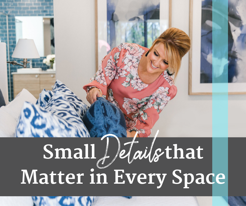 Details that Matter in Home Staging